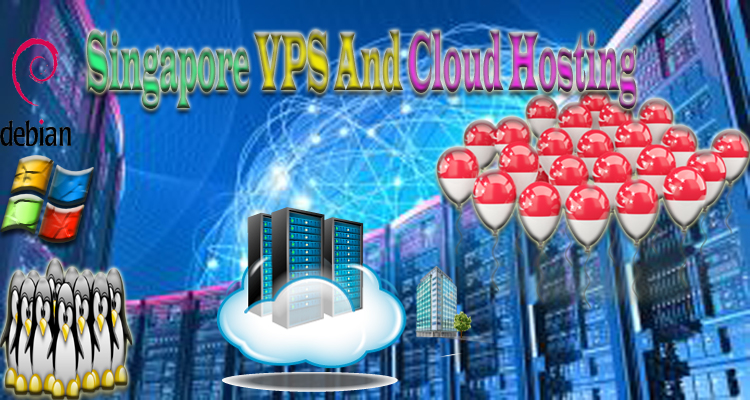 Singapore VPS And Cloud Hosting