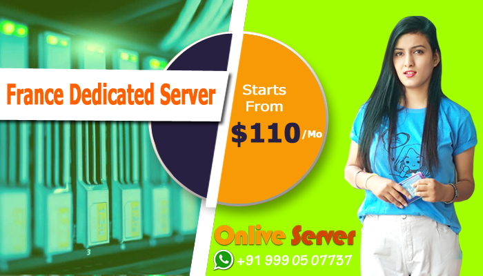France Dedicated Server Hosting Gives Lots of Services For The Users