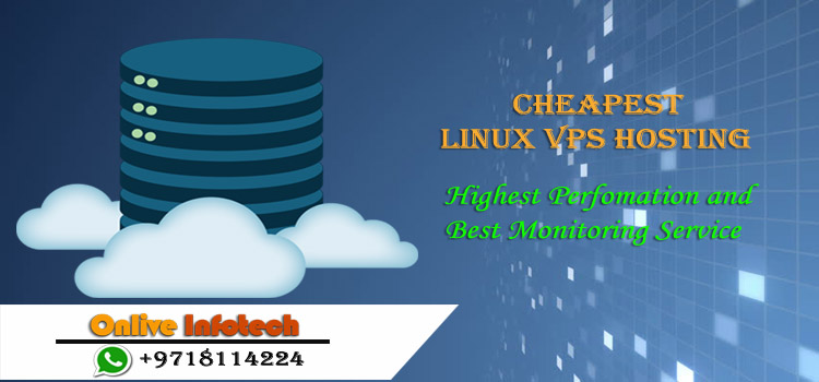 Keep Growing with Cheapest Linux VPS Hosting – Onlive Infotech