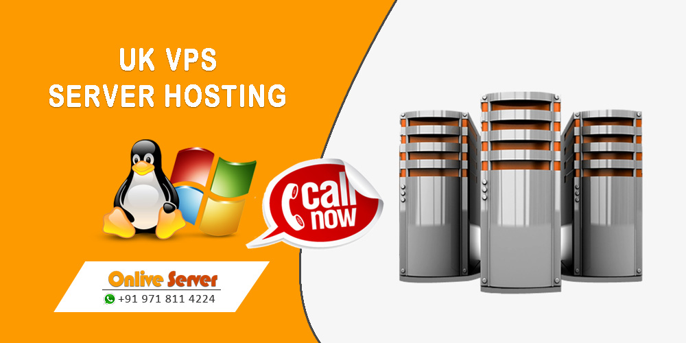 Option for Best VPS Server UK and Enjoy the Reliability and Affordability