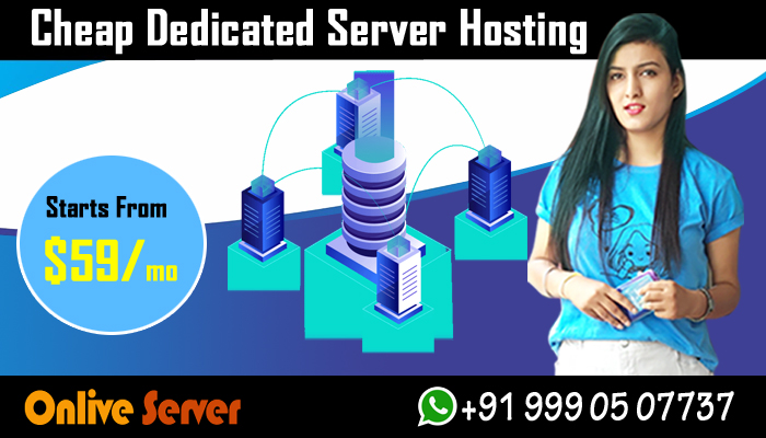 The Basics Information That You Need to Know About Cheap Dedicated Server Hosting